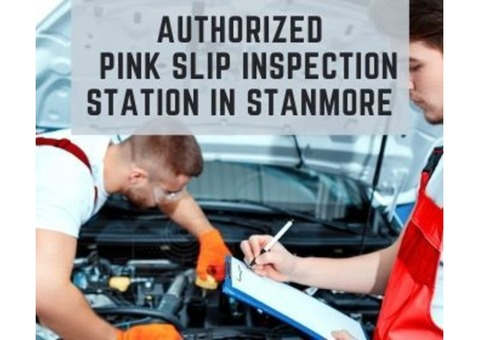 Authorized Pink Slip Inspection Station in Stanmore